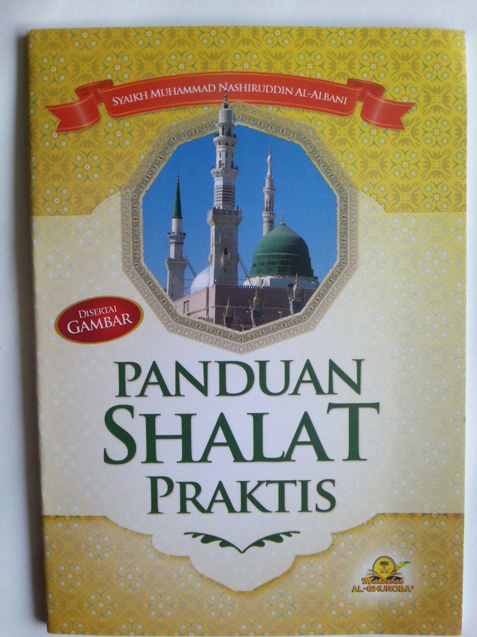 Buku Panduan Shalat Praktis Disertai Gambar Syaikh Albani cover 2