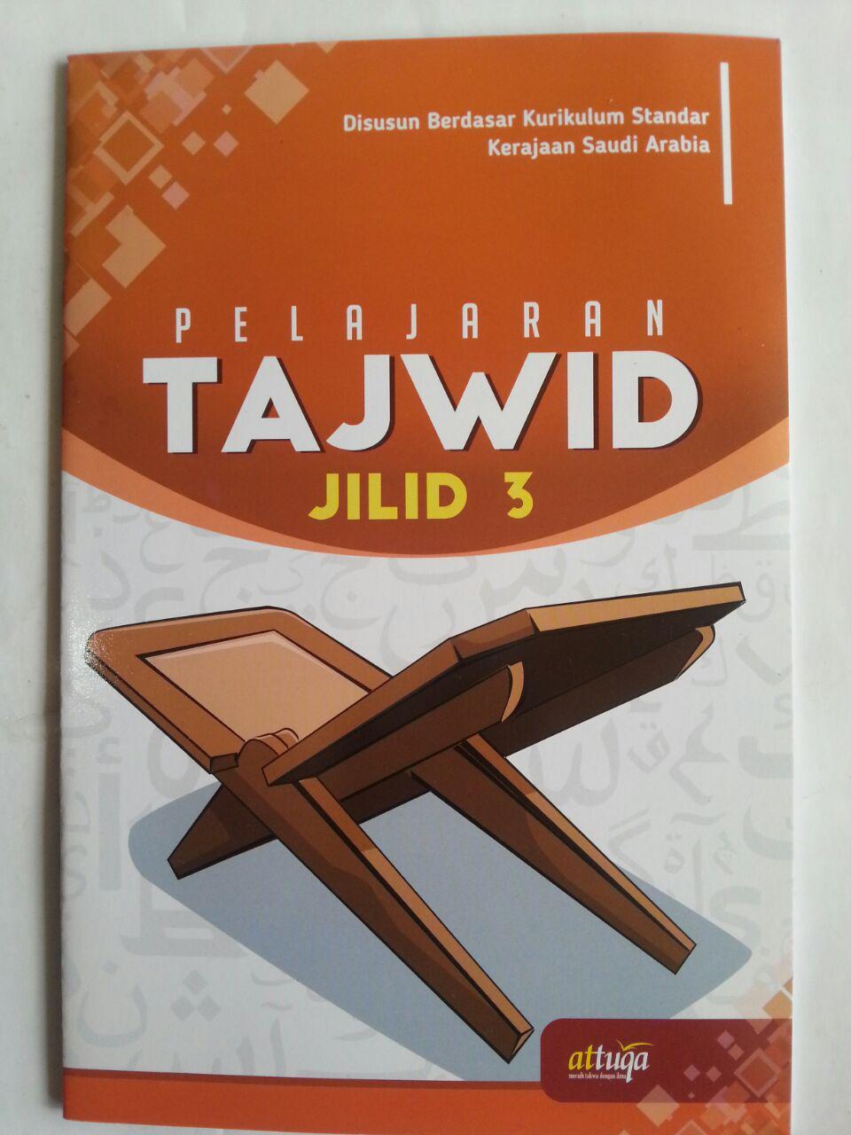 Buku Pelajaran Tajwid Berdasar Kurikulum Saudi Arabia Jilid 3 cover 2