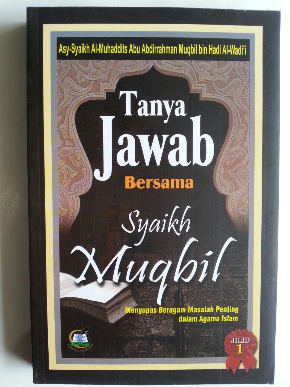 Buku Tanya Jawab Bersama Syaikh Muqbil Set 2 Jilid cover 3