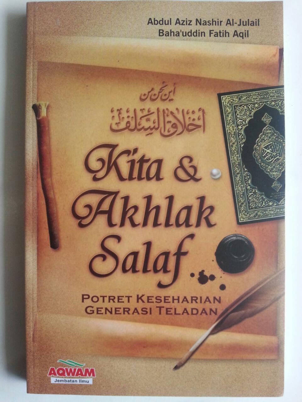 Buku Kita Dan Akhlak Salaf Potret Keseharian Generasi Teladan cover 2