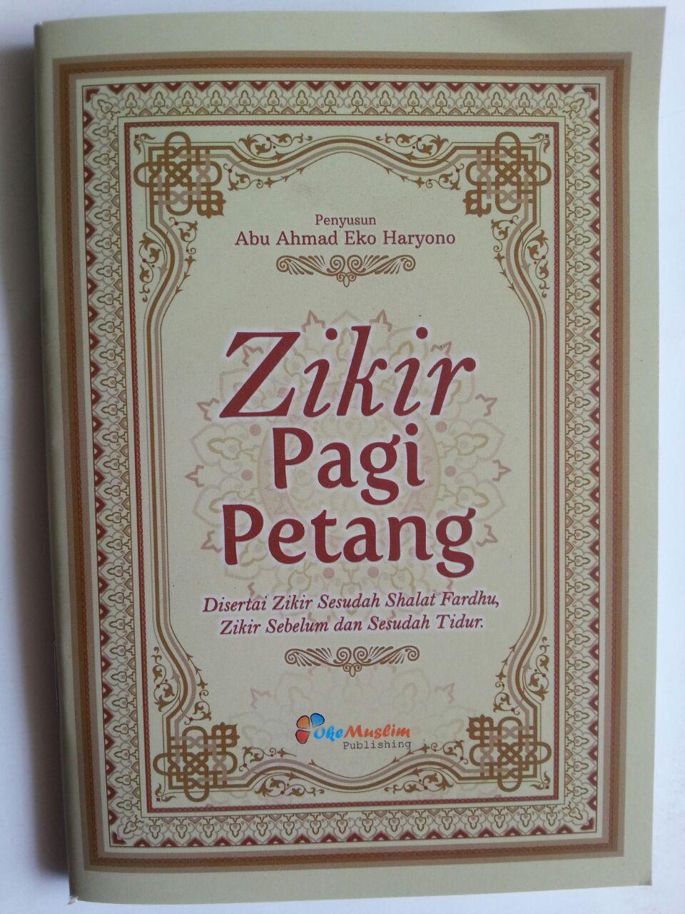 Buku Saku Zikir Pagi Petang Zikir Sesudah Shalat Fardhu Zikir Tidur cover 2