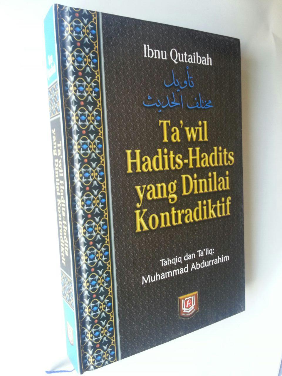 Buku Ta'wil Hadits-Hadits Yang Dinilai Kontrakdiktif cover
