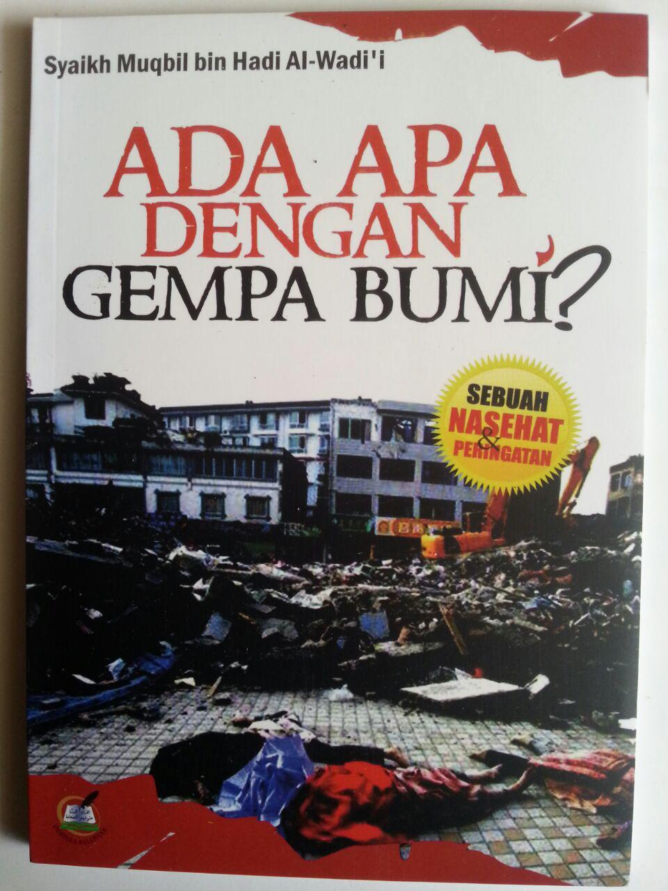 Buku Ada Apa Dengan Gempa Bumi Sebuah Nasehat Peringatan cover 2