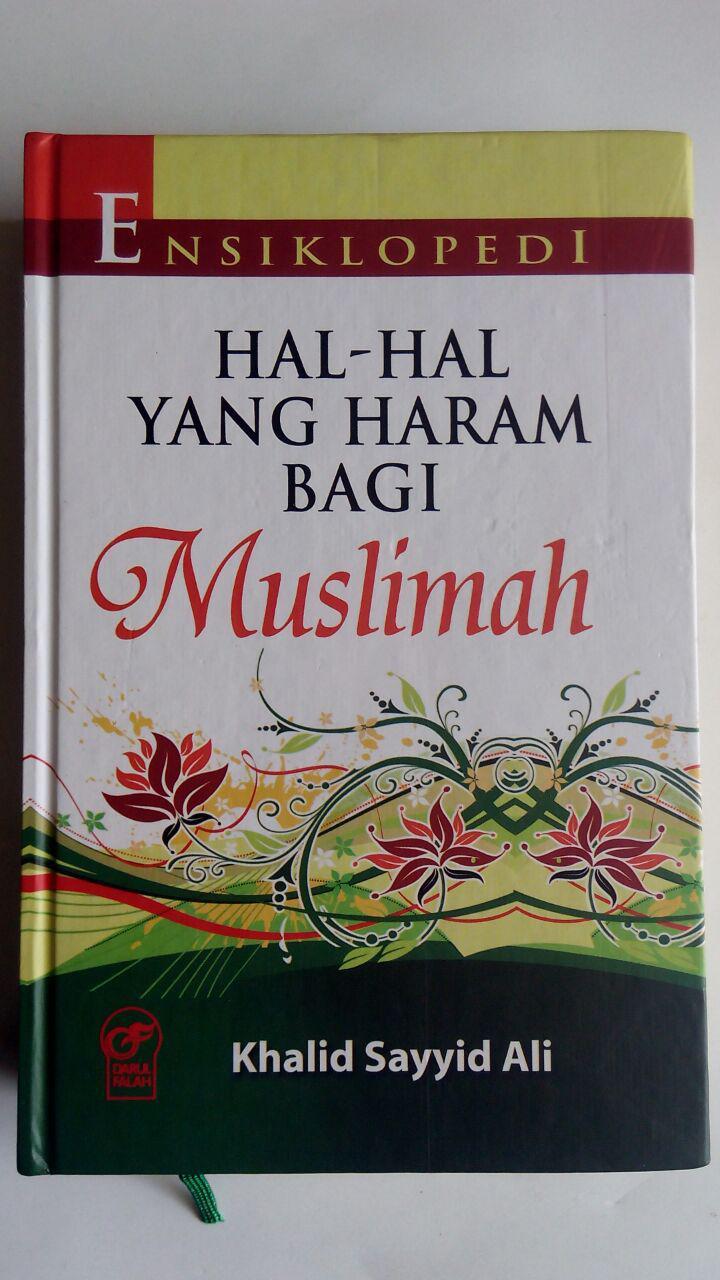 Buku Ensiklopedi Hal-Hal Yang Haram Bagi Muslimah cover