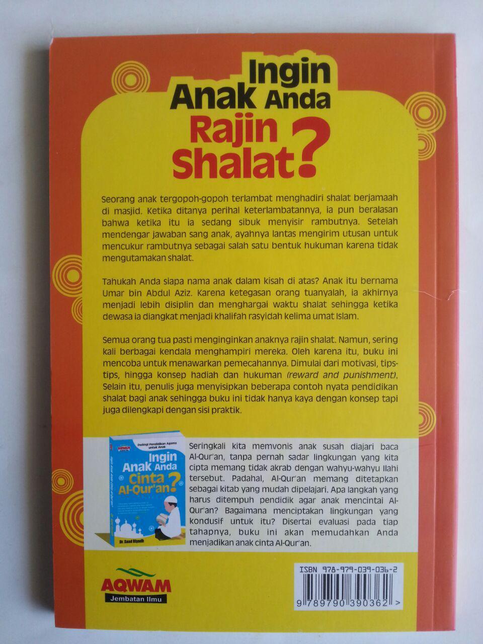 Buku Ingin Anak Anda Rajin Shalat Pendidikan Agama Untuk Anak cover