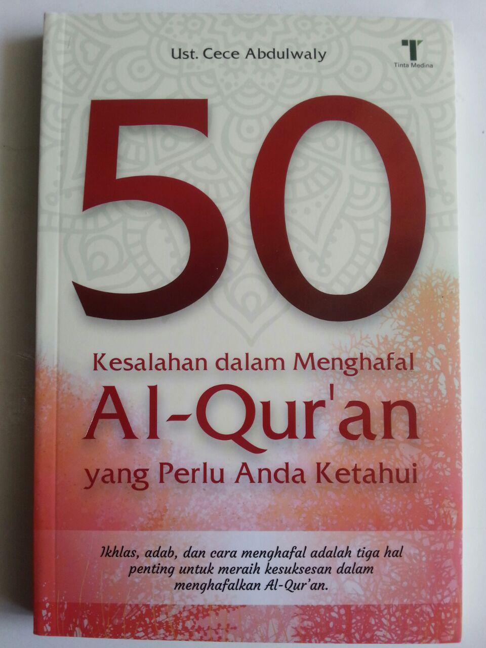 Buku 50 Kesalahan Dalam Menghafal Al-Qur'an Yang Perlu Anda Ketahui cover 2