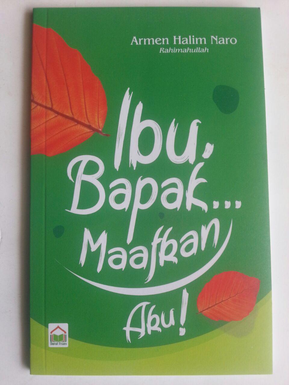 Buku Ibu Bapak.. Maafkan Aku! cover 2