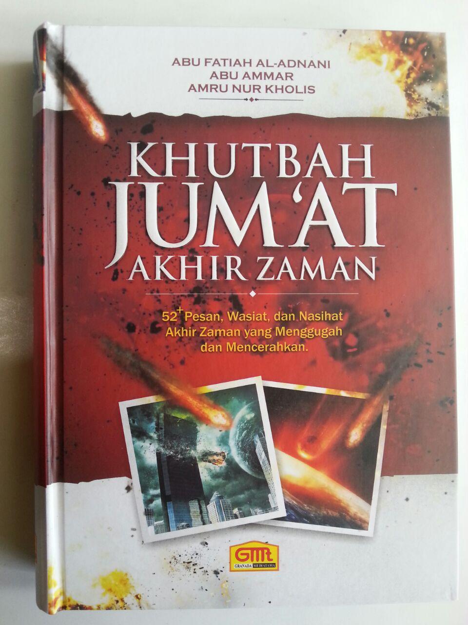Buku Khutbah Jum'at Akhir Zaman 52 Pesan Wasiat Nasihat Menggugah cover 3
