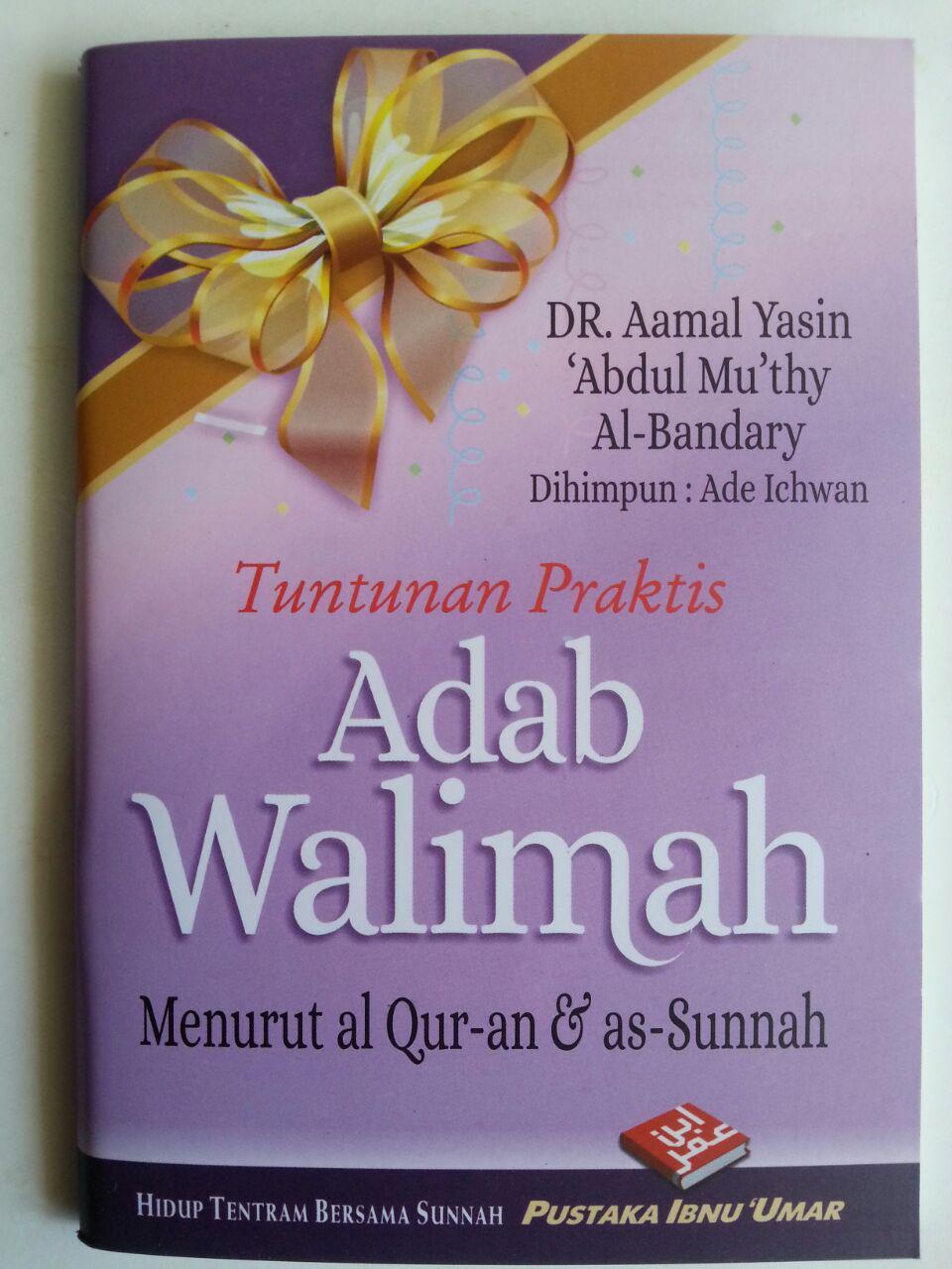 Buku Saku Tuntunan Praktis Adab Walimah Menurut Qur'an Dan Sunnah cover 2