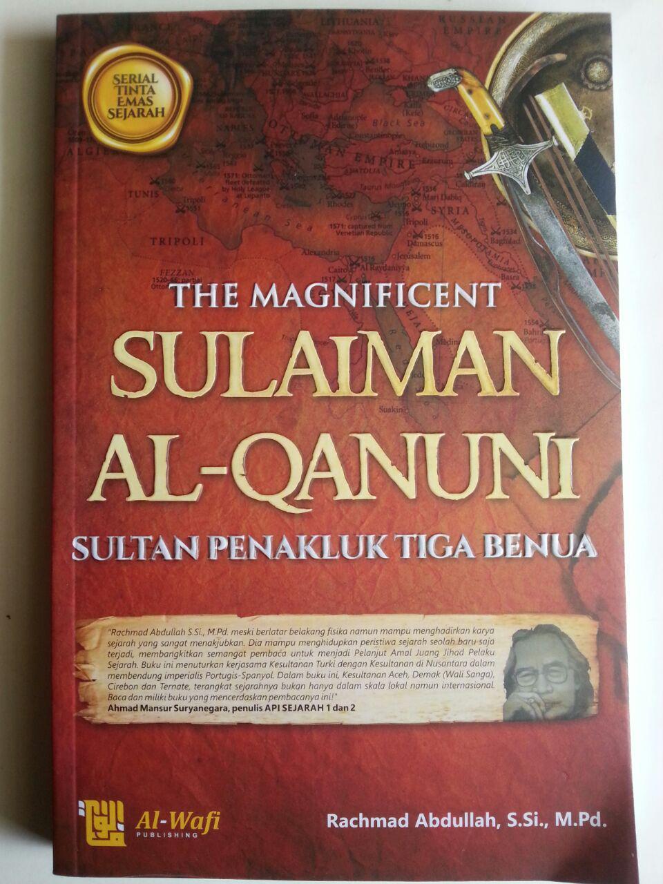 Buku The Magnificent Sulaiman Al-Qanuni Sultan Penakluk Tiga Benua cover 2