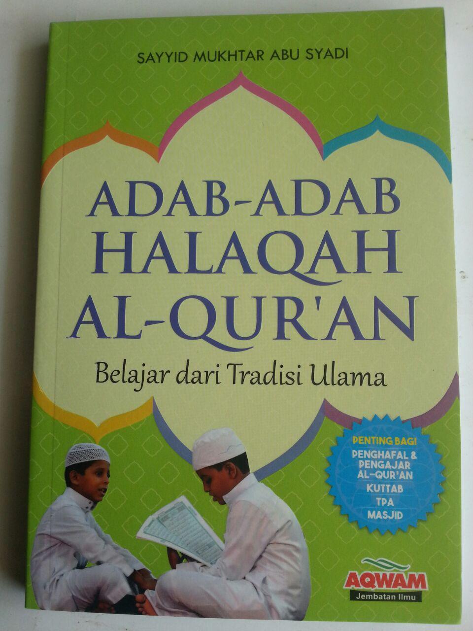 Buku Adab-Adab Halaqah Al-Qur'an Belajar Dari Tradisi Ulama cover 2
