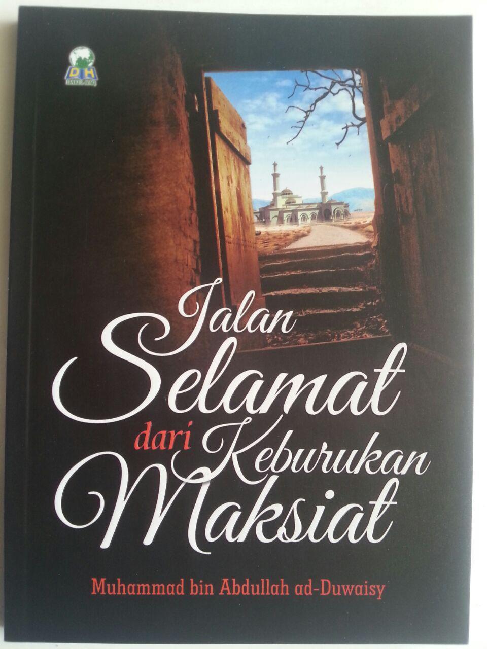 Buku Jalan Selamat Dari Keburukan Maksiat cover 2