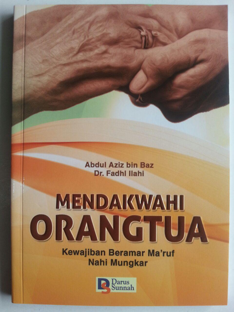 Buku Mendakwahi Orang Tua Kewajiban Beramar Maruf Nahi Munkar cover 2