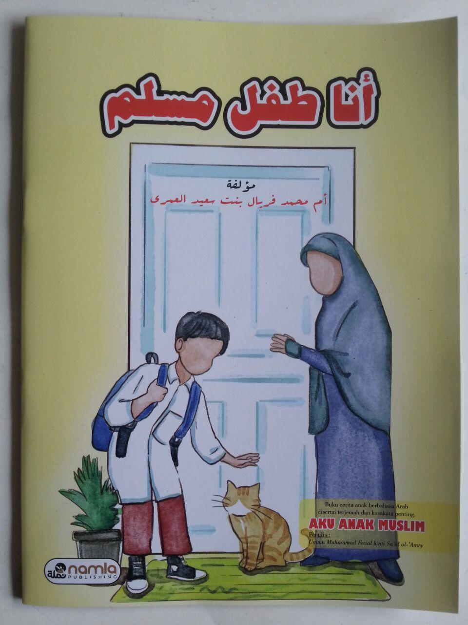 Buku Aku Anak Muslim Cerita Anak Berbahasa Arab Terjemah cover 2