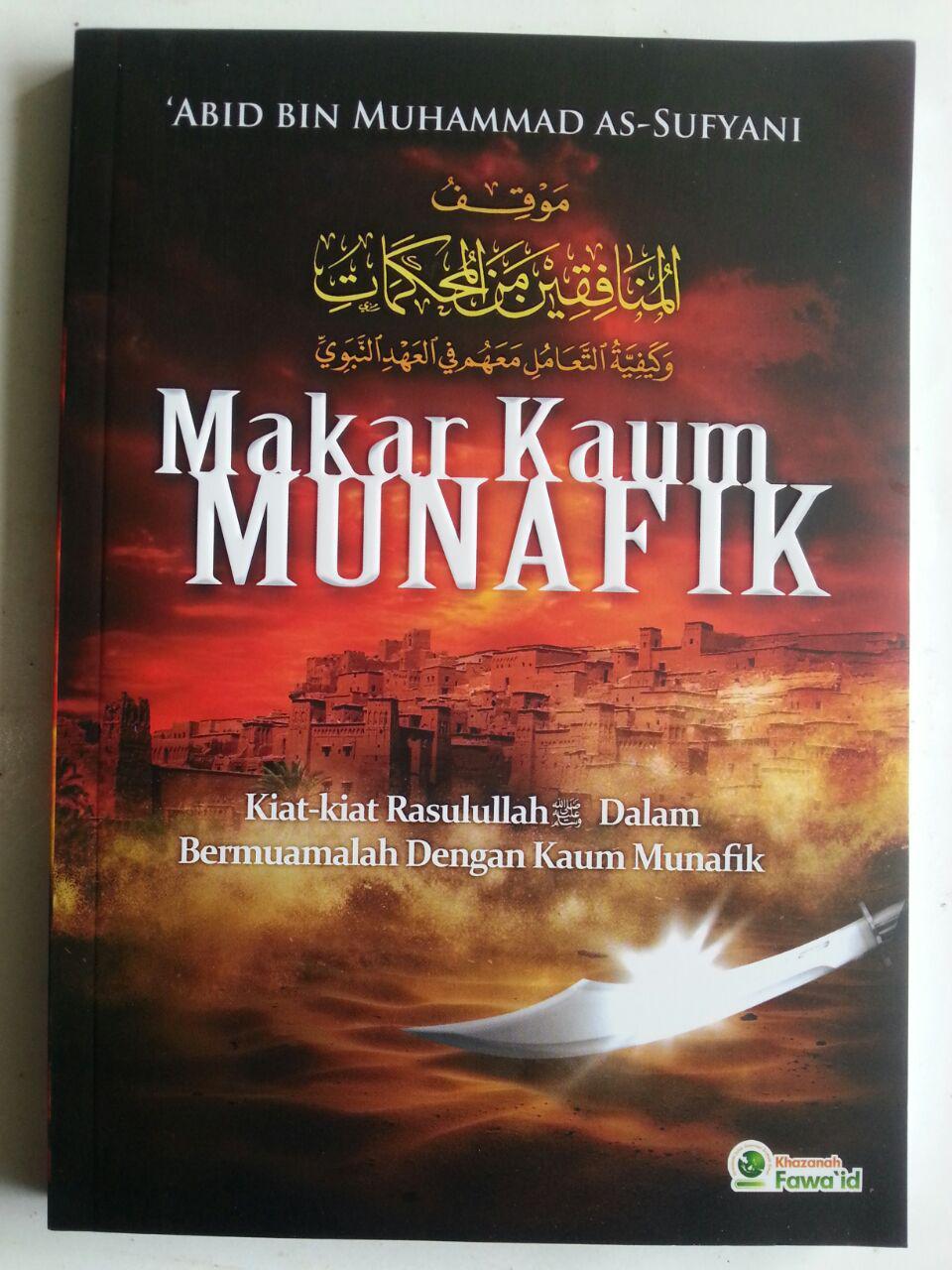 Buku Makar Kaum Munafik Kiat Rasul Bermuamalah Dengan Munafik cover 2