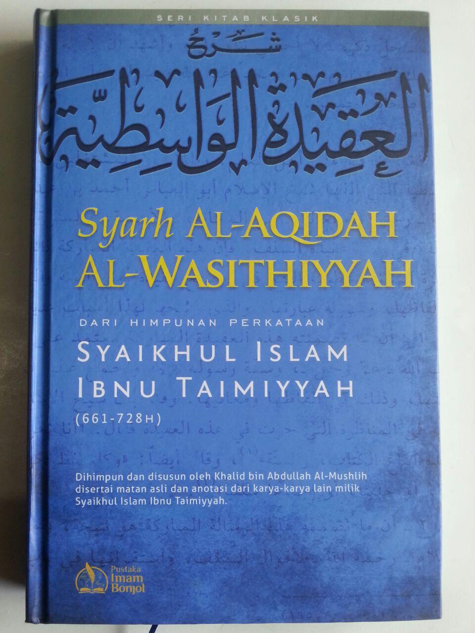Buku Syarh Al-Aqidah Al-Wasithiyyah Dari Perkataan Ibnu Taimiyyah cover 2