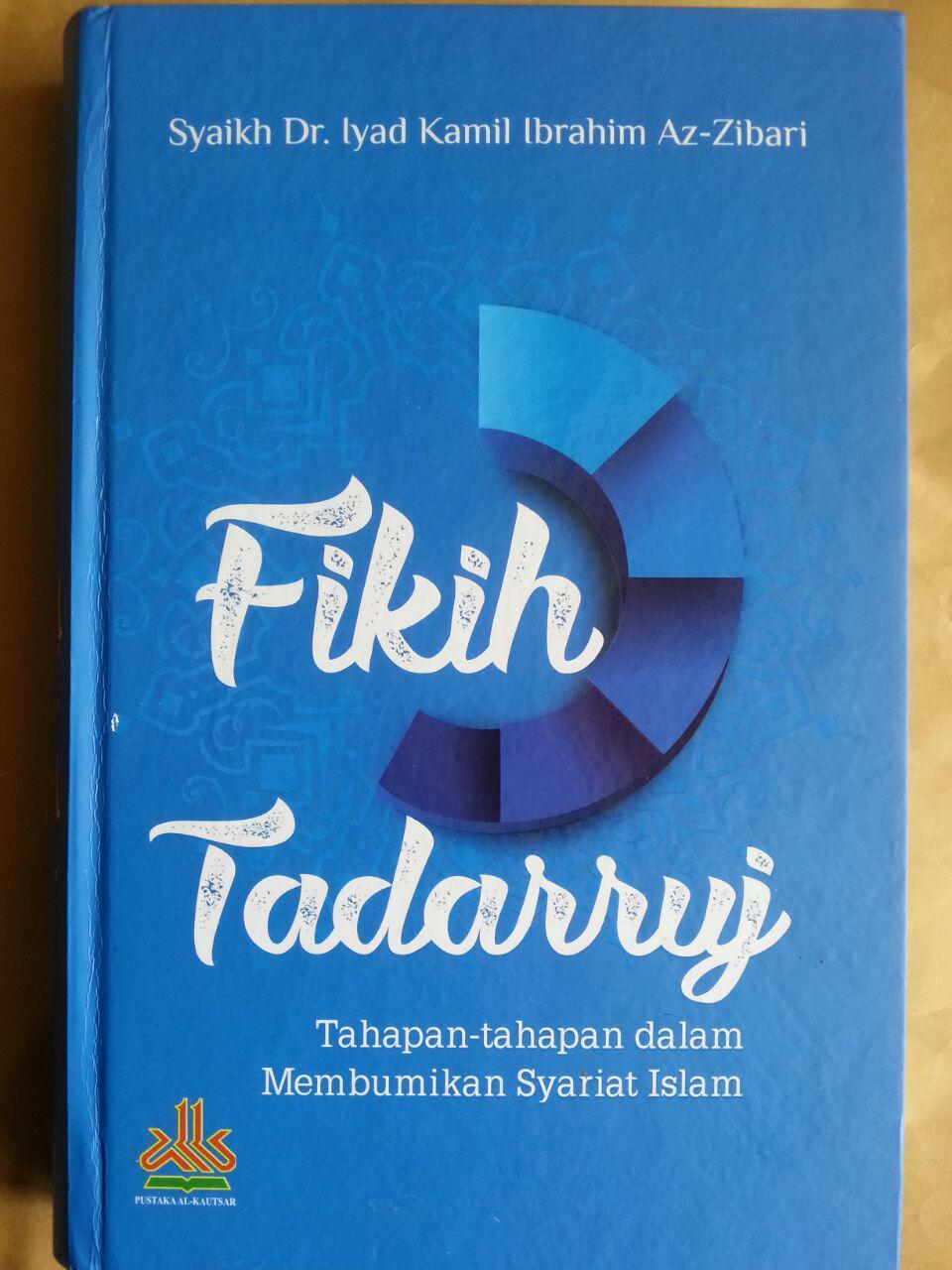 Buku Fikih Tadarruj Tahapan-Tahapan Dalam Membumikan Syariat Islam cover