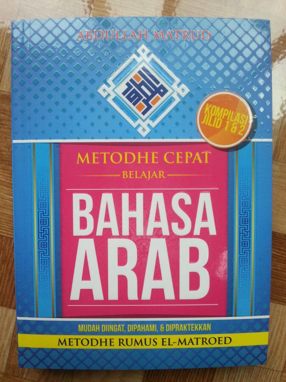Buku Metode Cepat Belajar Bahasa Arab Rumus El-Matroed Kompilasi 1-2 cover 2