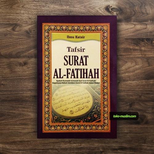 Buku Saku Tafsir Surat Al Fatihah Oleh Ibnu Katsir