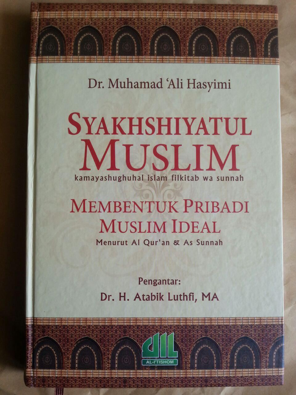 Buku Syakhshiyatul Muslim Membentuk Pribadi Muslim Ideal cover 2