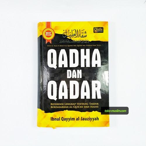 Buku Qadha Dan Qadar Referensi Lengkap Tentang Takdir 01