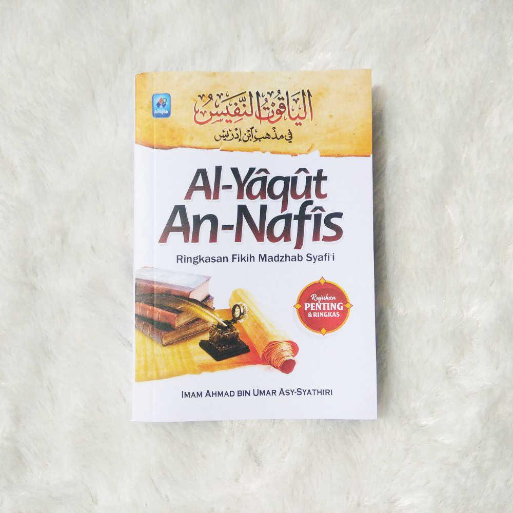 Buku Al-Yaqut An-Nafis Ringkasan Fikih Madzhab Syafi'i 1