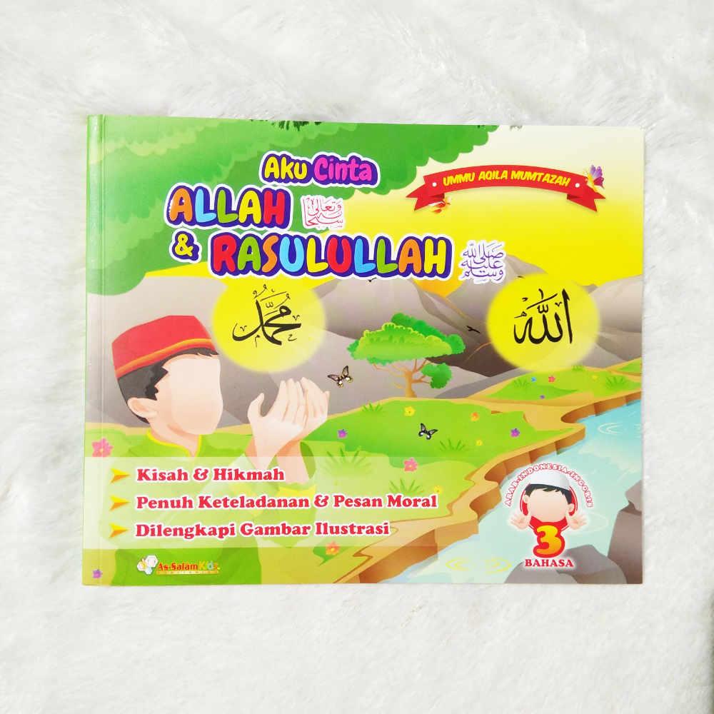 Aku Cinta Allah Rasulullah As Salam Kids 3 Bahasa Bukukoe