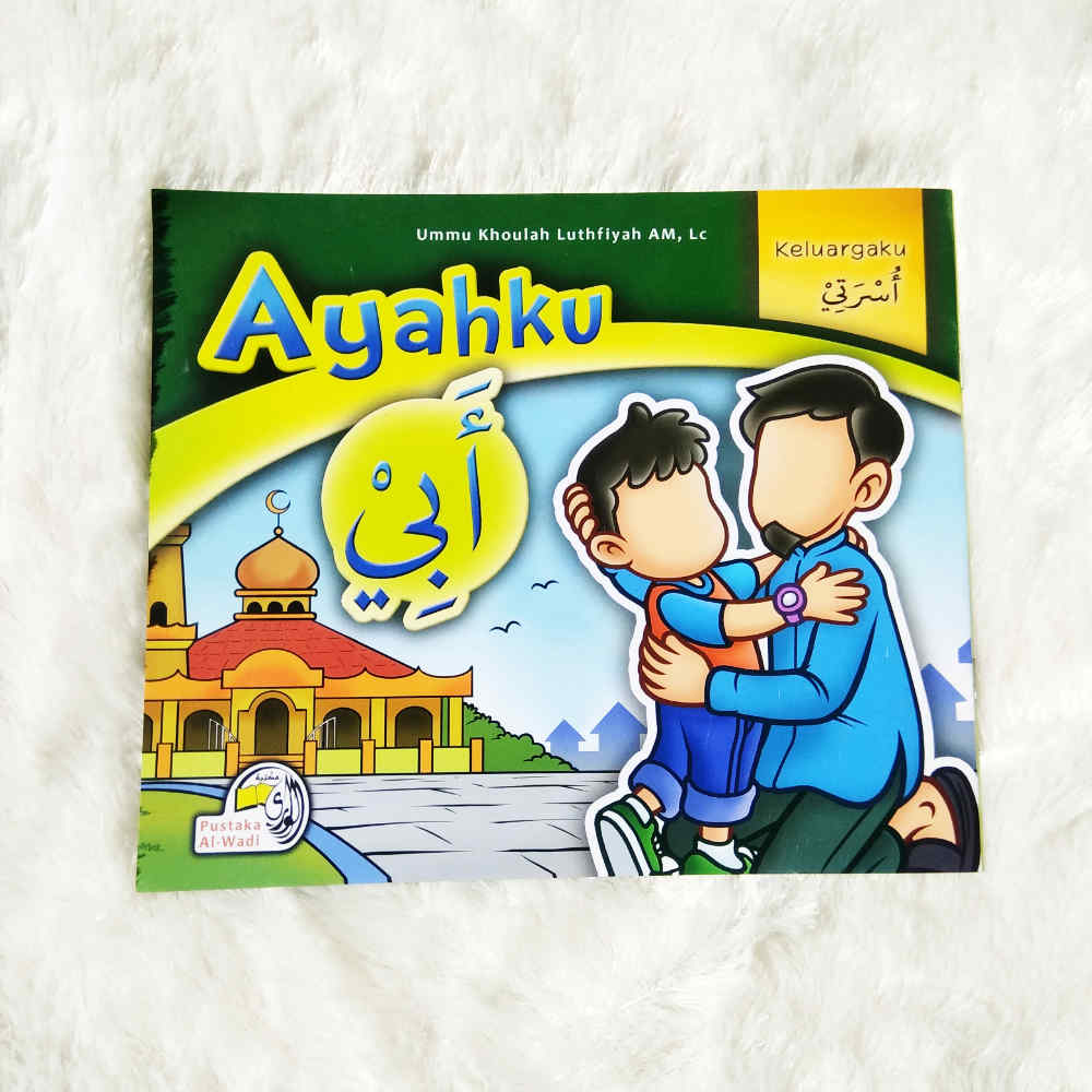 Buku Anak Bilingual Indonesia-Arab Ayahku