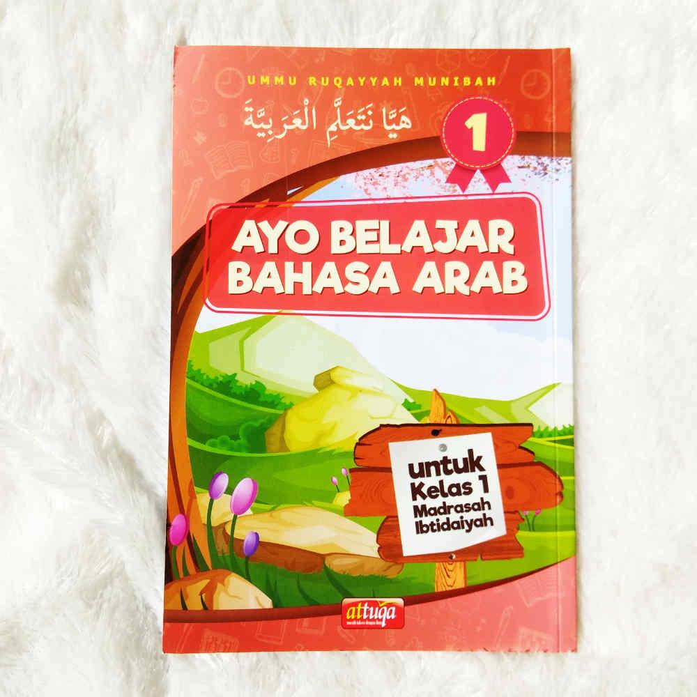 Buku Ayo Belajar Bahasa Arab Madrasah Ibtidaiyah