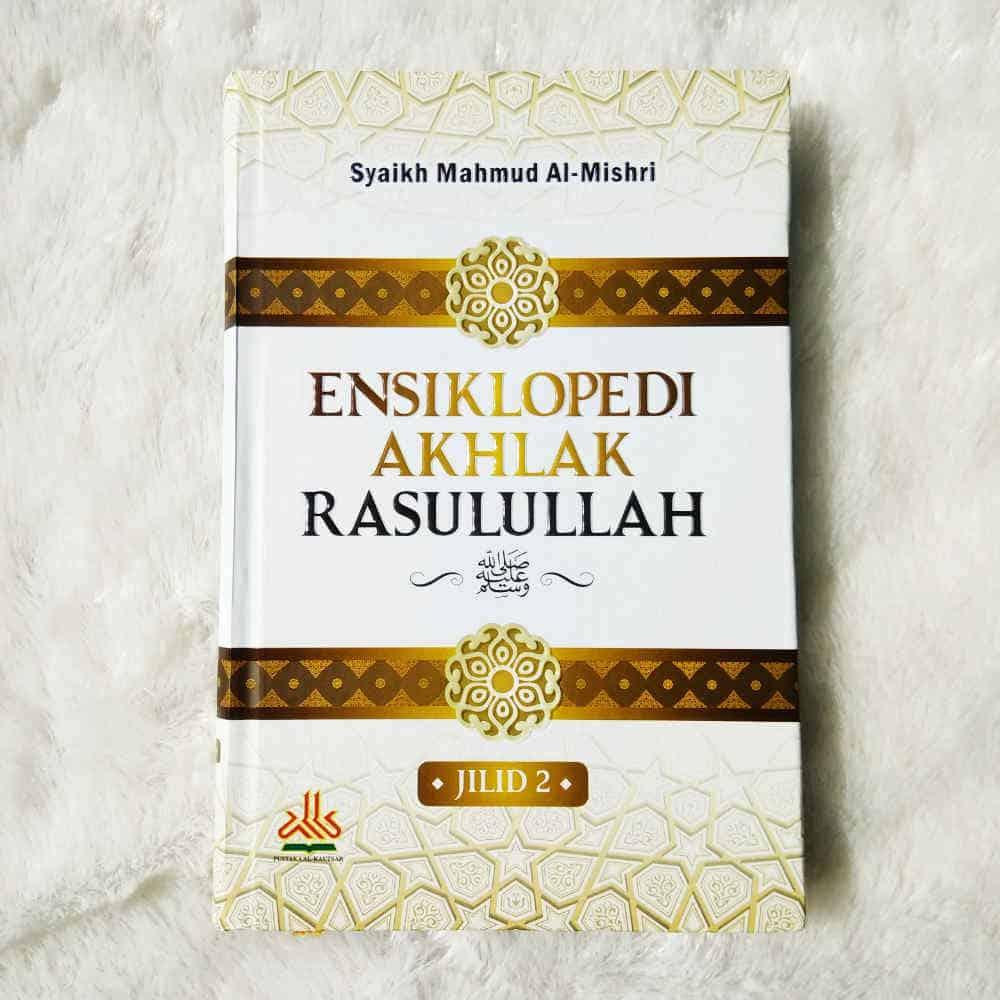 Buku Ensiklopedi Akhlak Rasulullah Set 2 Jilid - 2