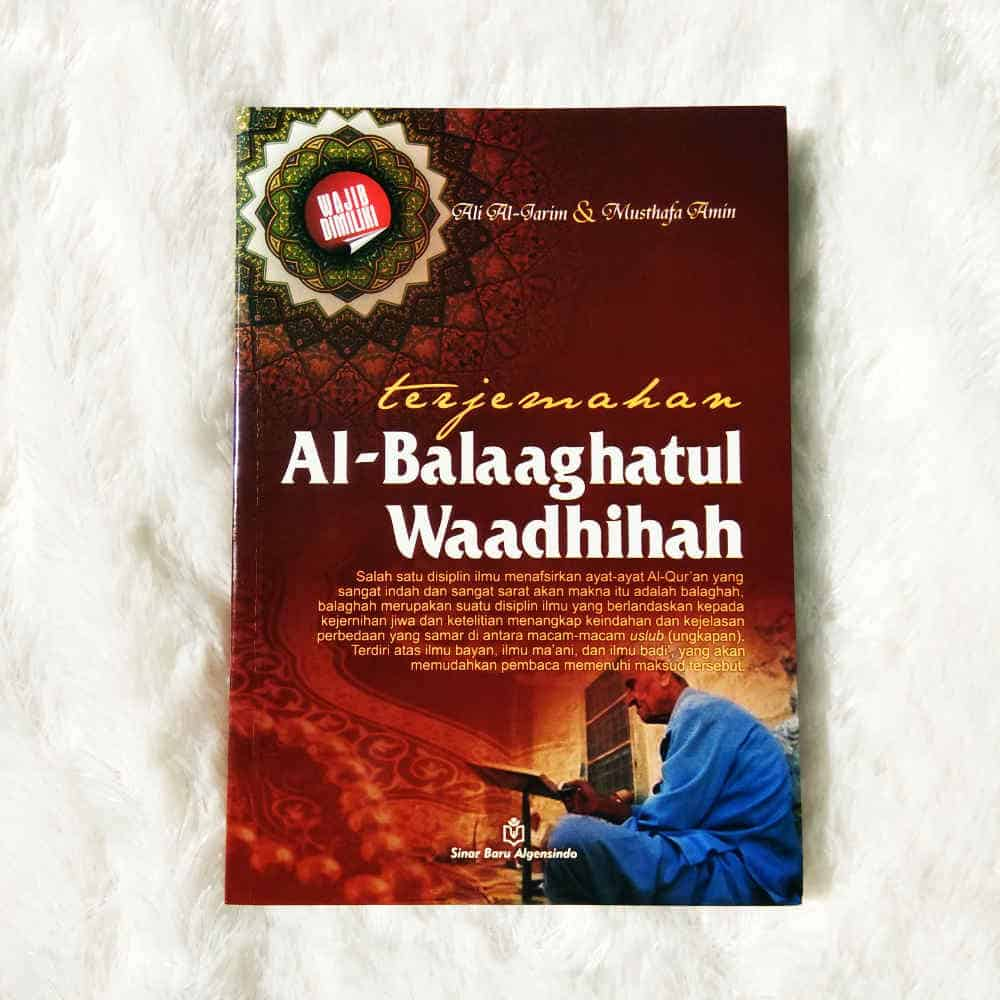 Buku Terjemahan Al-Balaaghatul Waadhihah Ilmu Menafsirkan 1