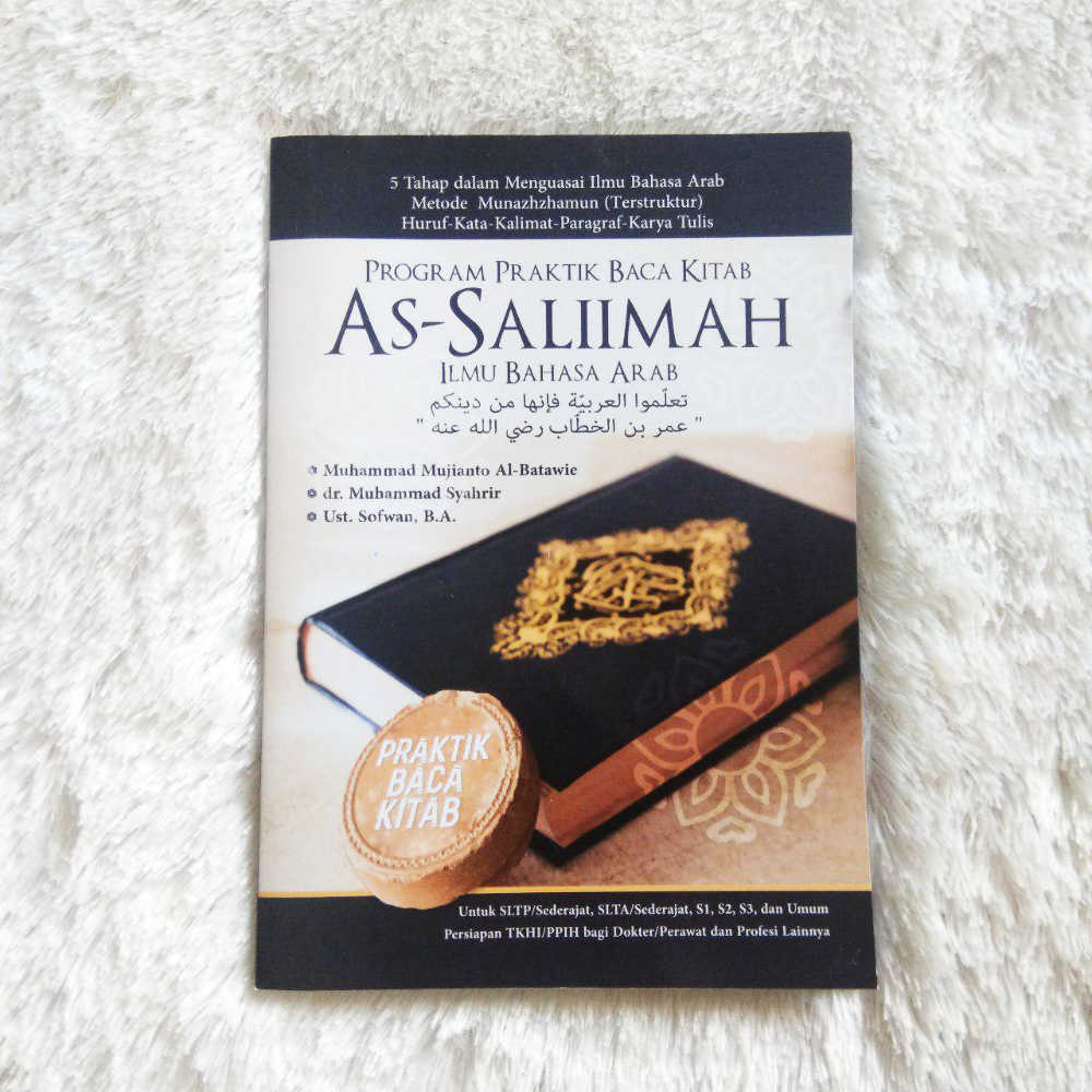 Buku Program Praktik Baca Kitab As-Saliimah Ilmu Bahasa Arab 1