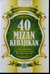 Buku 40 Mizan Kebajikan Hadits Pilihan Keutamaan Ibadah Muamalah