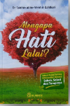 Buku Mengapa Hati Lalai Sebab Solusi Dan Terapinya