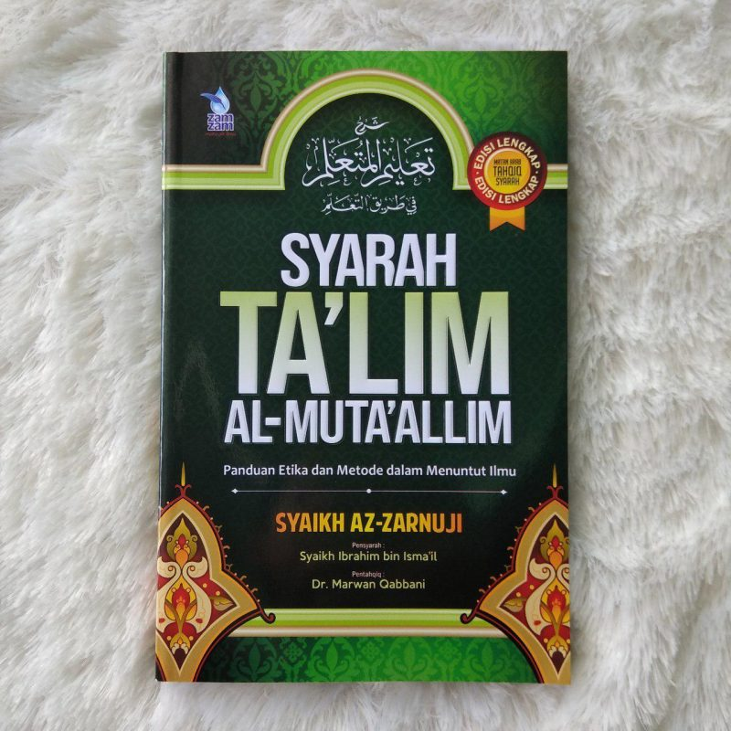 Buku Syarah Ta'lim Al-Muta'allim Etika Metode Menuntut Ilmu