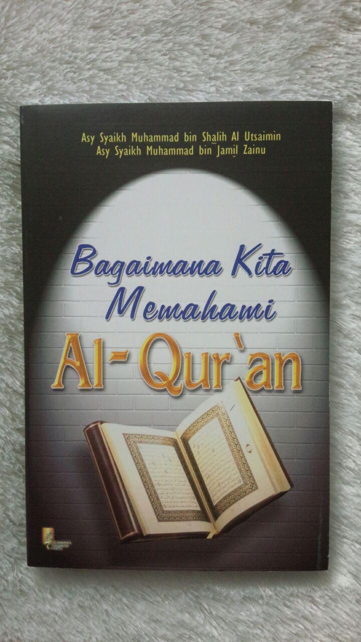 buku-bagaimana-kita-memahami-al-quran