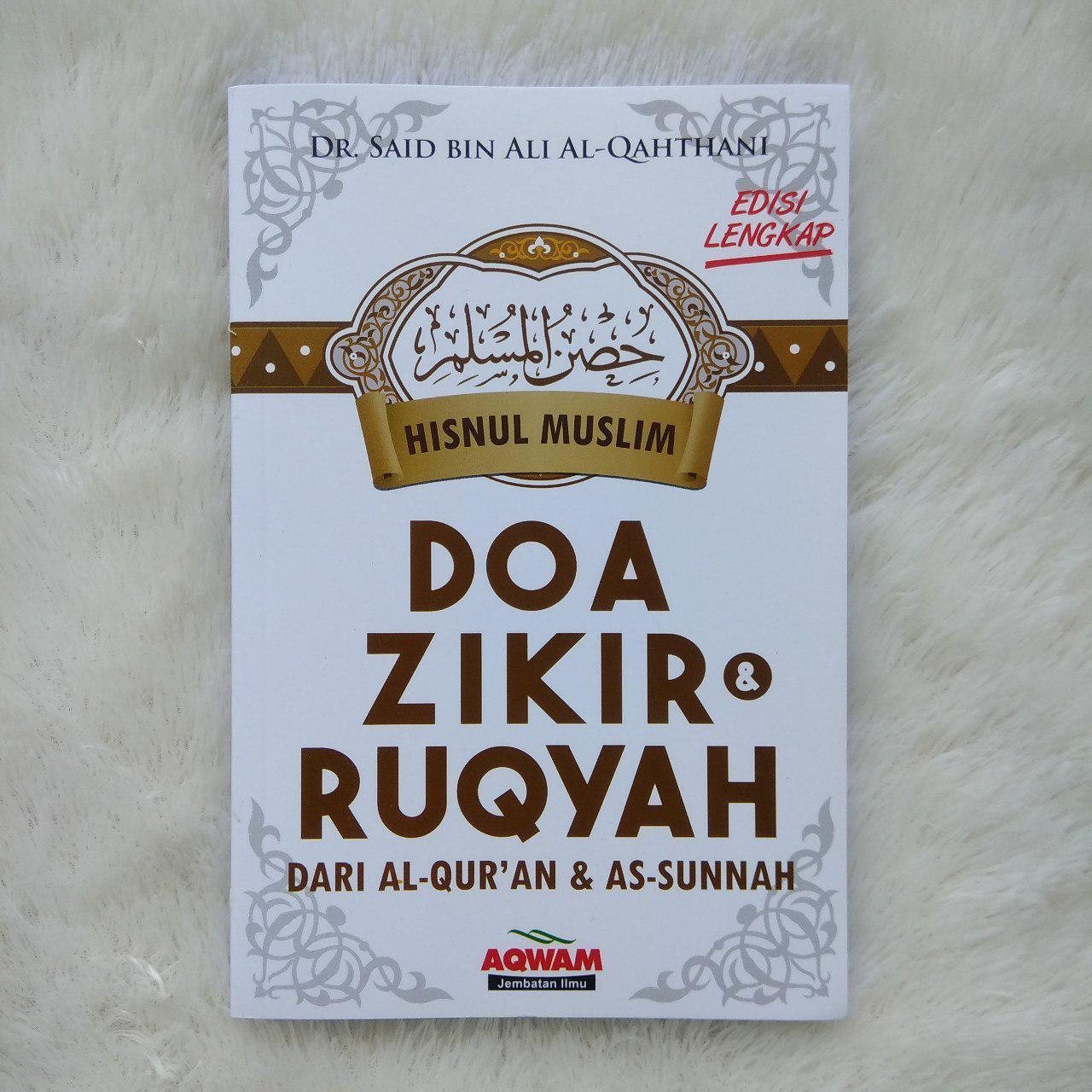 Buku Hishnul Muslim Doa Zikir Dan Ruqyah Dari Al-Qur'an Sunnah 1