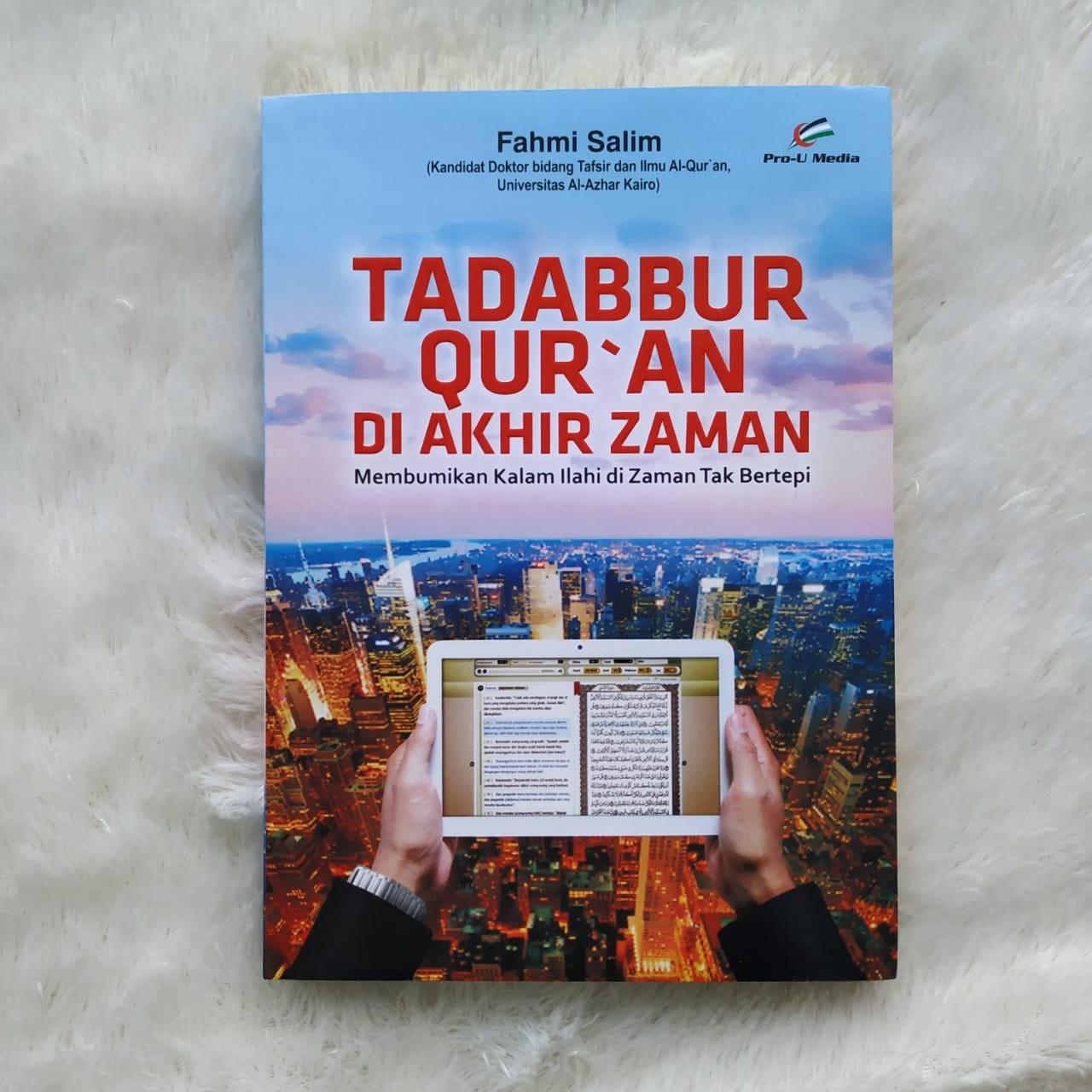 Buku Tadabbur Qur'an Di Akhir Zaman Membumikan Kalam Ilahi