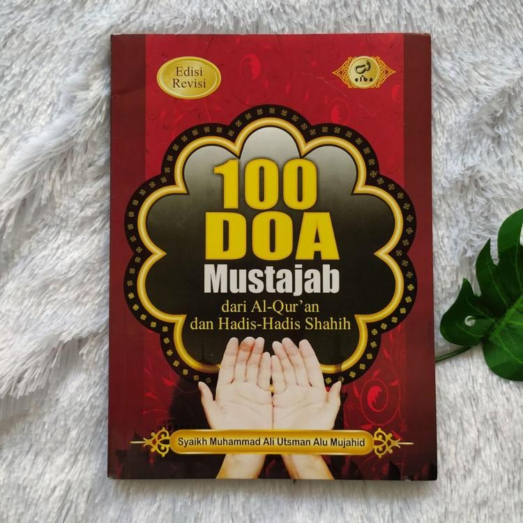 Buku 100 Doa Mustajab Dari Al-Quran Dan Hadits Shahih ...