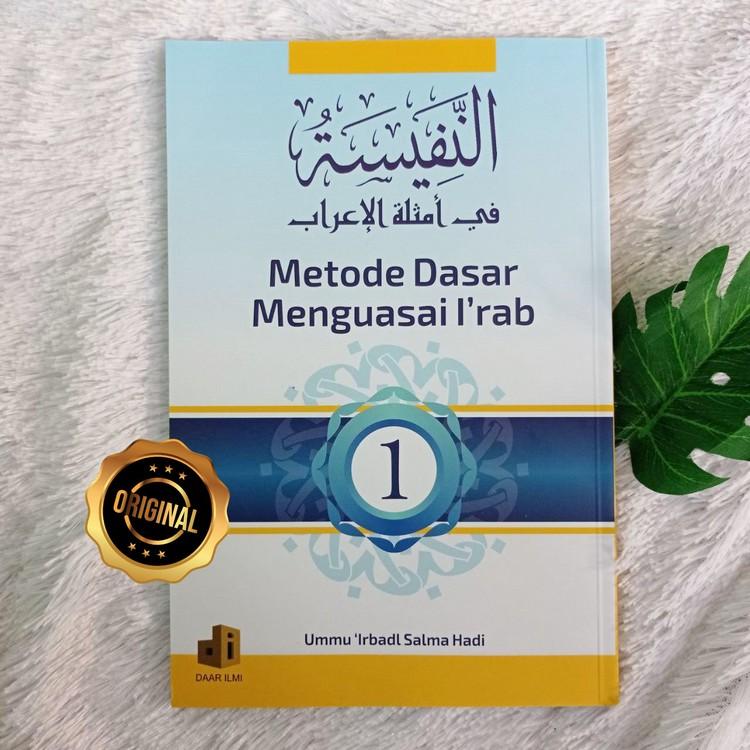 Buku Metode Dasar Menguasai I'rab Contoh Dalam Kalimat Jilid 1