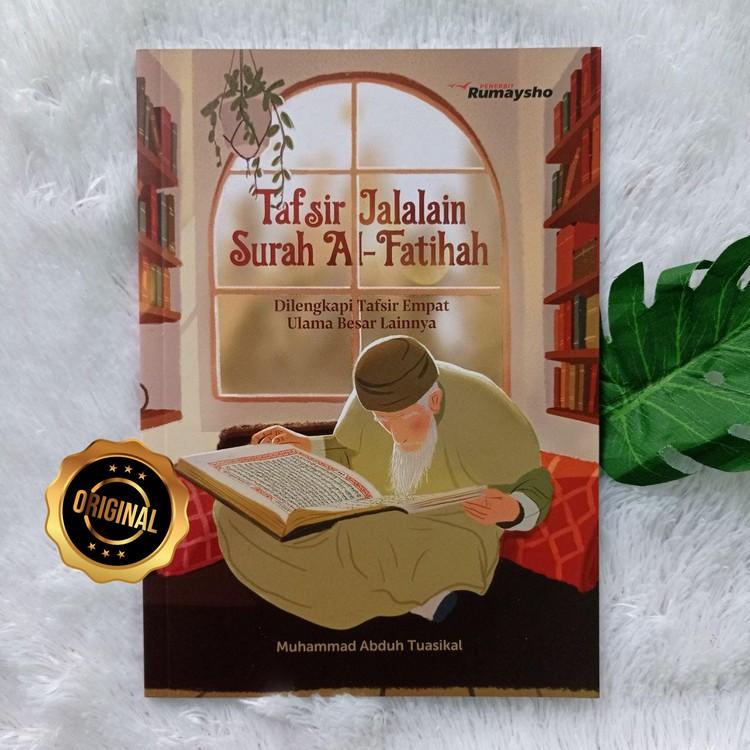 Buku Tafsir Jalalain Surah Al-Fatihah Dilengkapi Ulama Besar Lainnya
