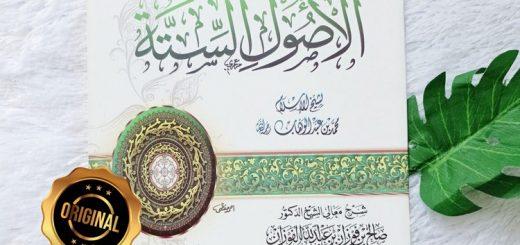 Kitab Syarh Al-Ushul As-Sittah Oleh Syaikh Fauzan