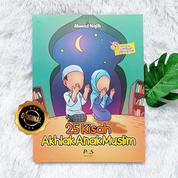 Buku Anak 25 Kisah Akhlak Anak Muslim