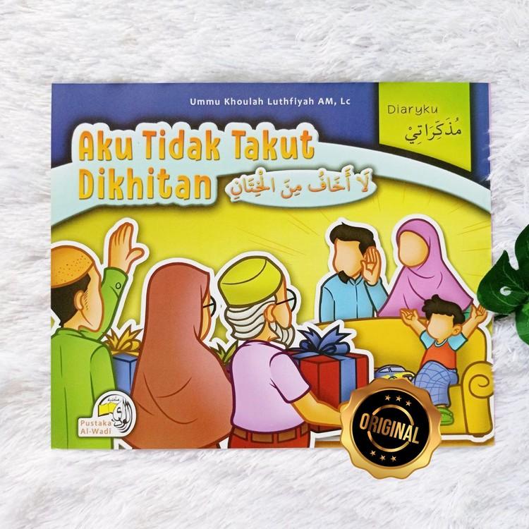 Buku Anak Bilingual Indonesia-Arab Aku Tidak Takut Di Khitan