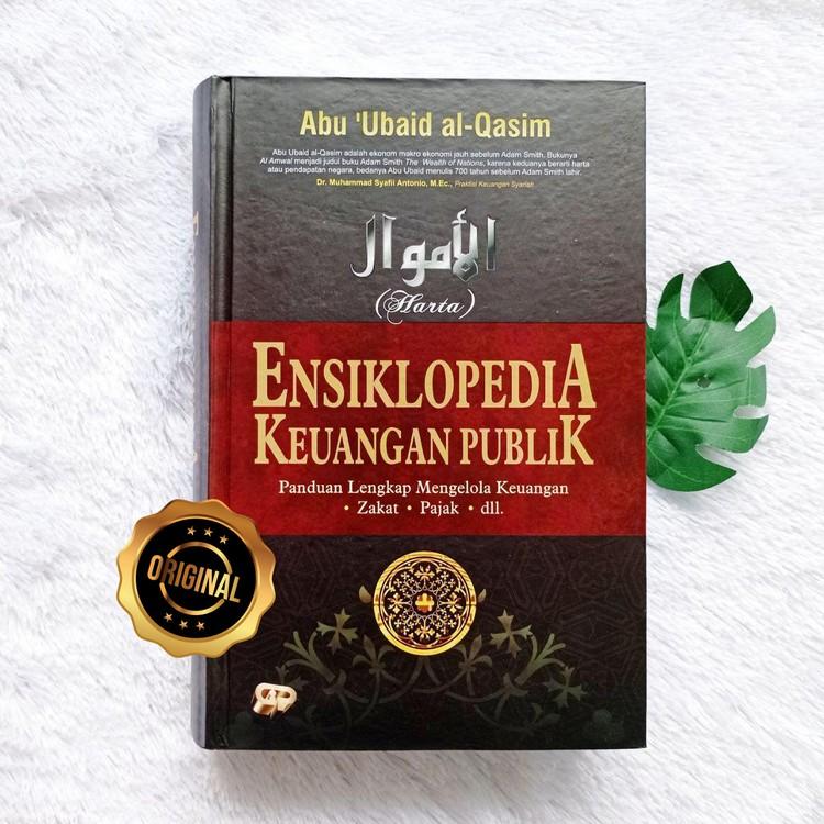 Buku Ensiklopedia Keuangan Publik Panduan Lengkap Mengelola Zakat Dll