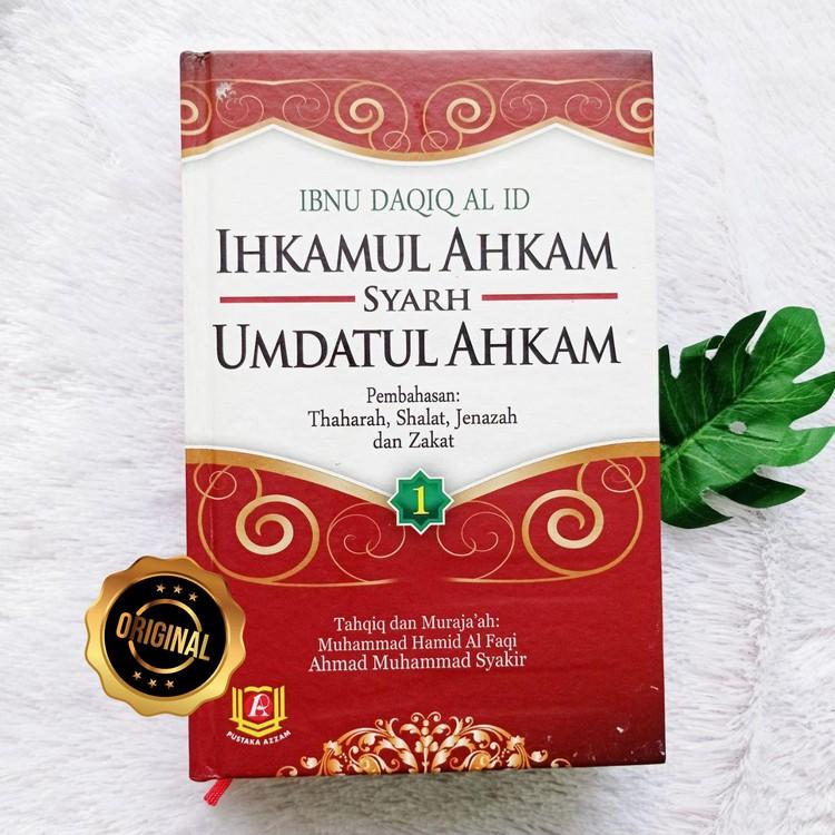 Buku Ihkamul Ahkam Syarh Umdatul Ahkam 1 Set 2 Jilid
