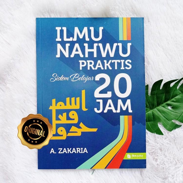 Buku Ilmu Nahwu Praktis Sistem Belajar 20 Jam