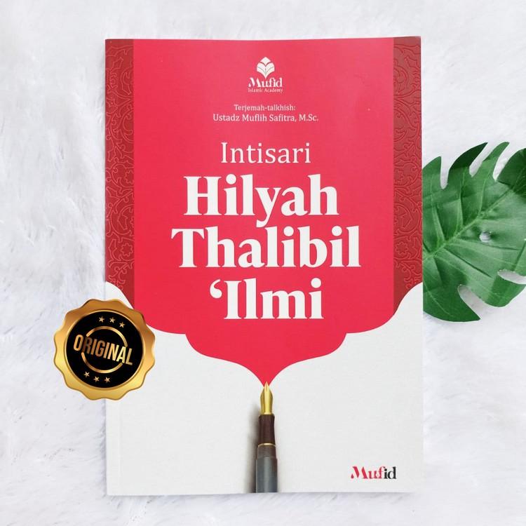 Buku Intisari Hilyah Thalibil 'Ilmi Adab Dan Akhlak Penuntut Ilmu