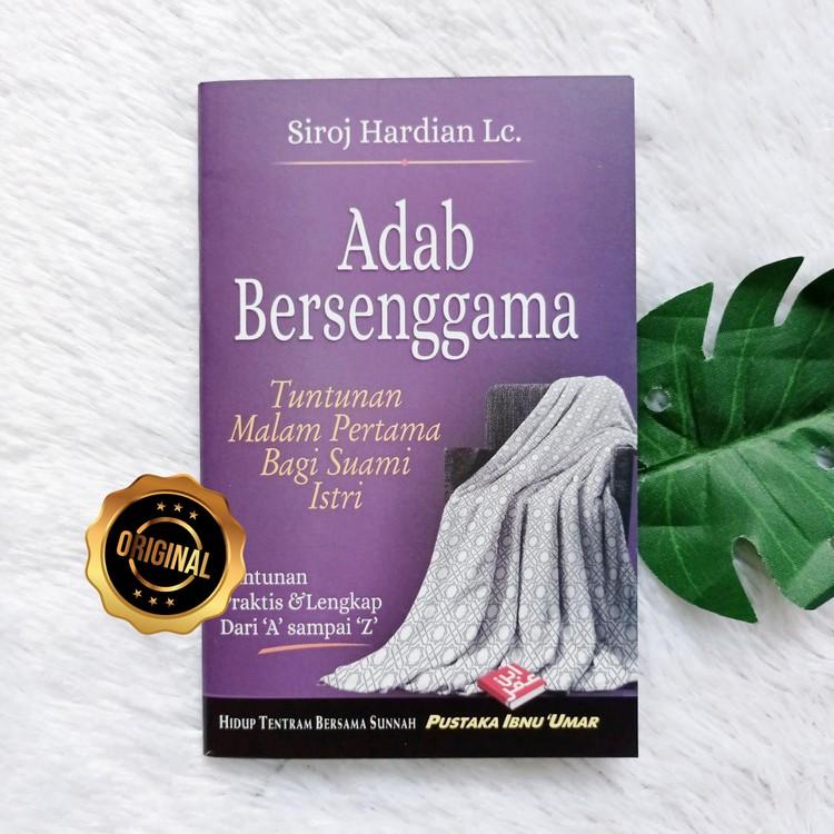 Buku Saku Adab Bersenggama Tuntunan Malam Pertama Bagi Suami Istri