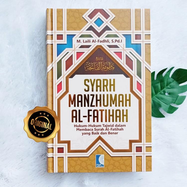 Buku Syarh Manzhumah Al-Fatihah Hukum Tajwid Membaca Fatihah